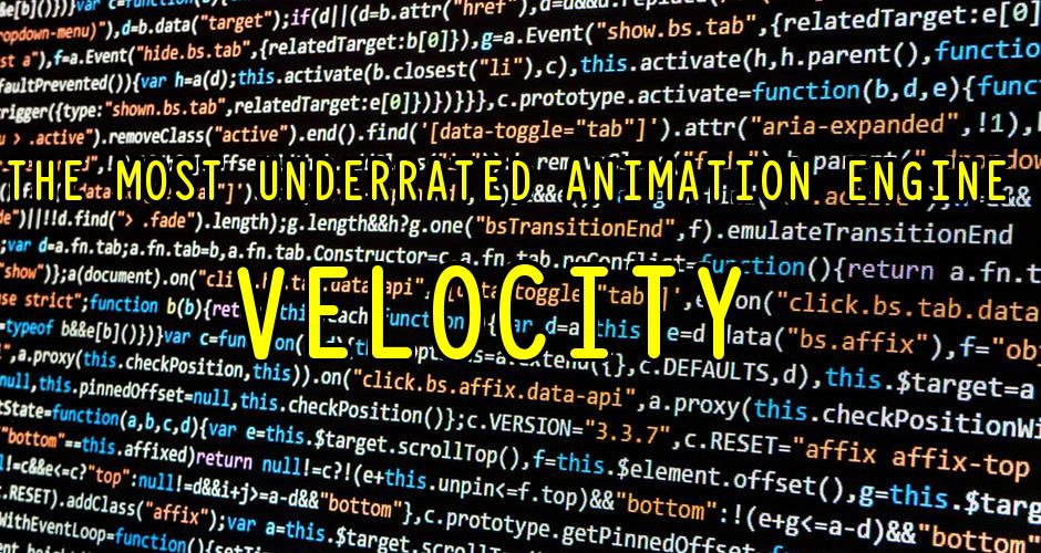 Animation Engine: Velocity, the Powerhouse of JavaScript